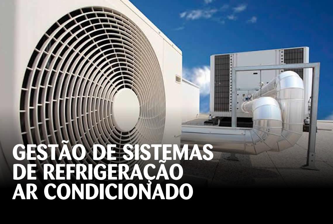 Gestão de Sistemas de Refrigeração / Ar Condicionado
